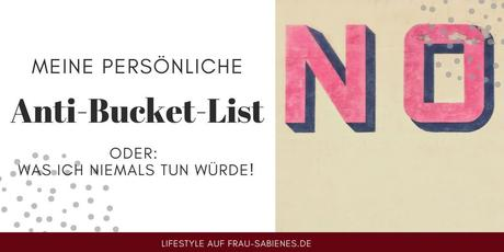 anti bucket list