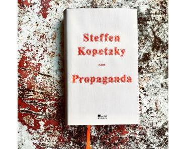 Steffen Kopetzky. Propaganda
