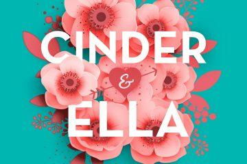 Cinder & Ella 2: Happy End – Und dann? (Kelly Oram)