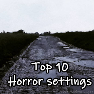 #002 Top10 - Horror Settings