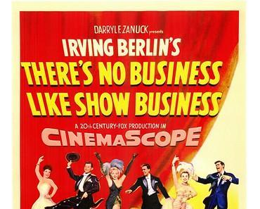 There's No Business Like Show Business (Rhythmus im Blut, USA 1954)