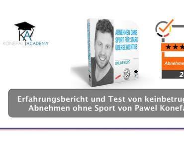 Erfahrungsbericht und Test von keinbetrug.de: Abnehmen ohne Sport von Pawel Konefal