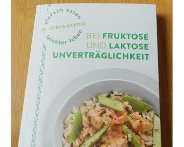"""gelesen: """"Einfach essen leichter leben bei Fruktose- und Laktoseunverträglichkeit"""""""