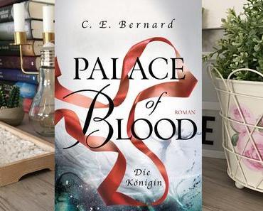 [Rezension] C.E. Bernard - Palace of Blood 4