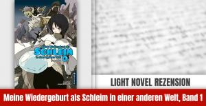 Review zu Meine Wiedergeburt als Schleim in einer anderen Welt – Light Novel Band 1