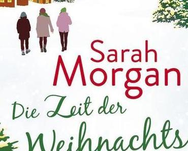 Die Zeit der Weihnachtsschwestern von Sarah Morgan