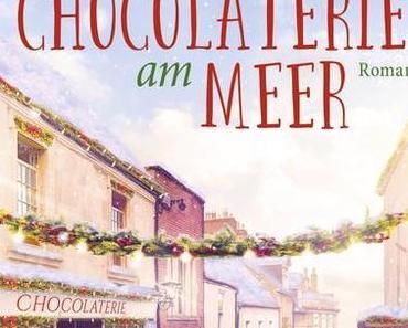 Die kleine Chocolaterie am Meer von Caroline Roberts