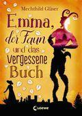"""[Rezension]  Mechtild Gläsner """"Emma, der Faun und das vergessene Buch"""""""