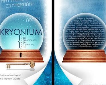 """Buchtipp: Der Roman """"KRYONIUM – Die Experimente der Erinnerung"""" beschäftigt sich mit Virtualität"""