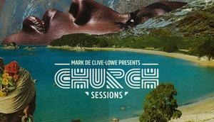 Mark Clive-Lowe presents: CHURCH Sessions full Album-Stream