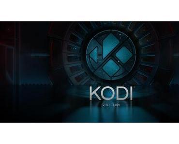 Der Medienplayer Kodi 18.5 ist da