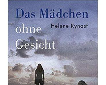 """[Rezension] Helene Kynast """"Das Mädchen ohne Gesicht"""""""