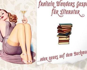 Froilein Wonders Gespür für Literatur… oder neues auf dem Buchmarkt im Dezember 2019
