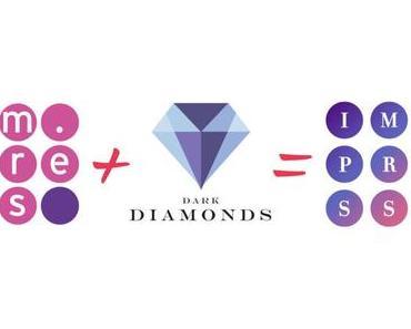 Der Zusammenschluss von Impress und Dark Diamonds