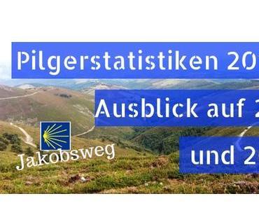 Pilgerstatistiken 2019 & Ausblick auf 2020 & 2021
