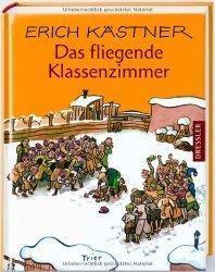 """[Rezension] Erich Kästner """"Das fliegende Klassenzimer"""""""