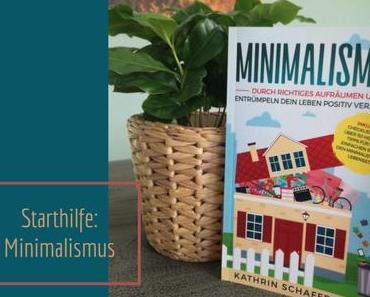 Starthilfe: Minimalismus