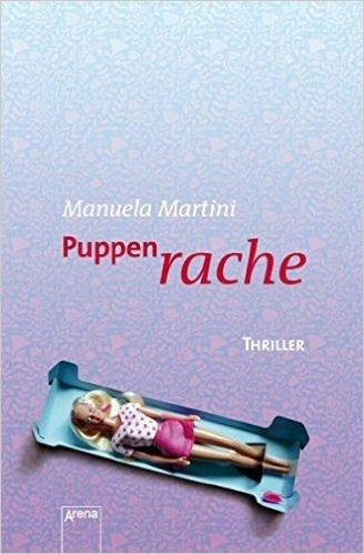 "[Rezension] Manuela Martini ""Puppenrache"""