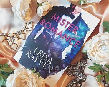 Buchvorstellung - Mister Romance von Leisa Rayven