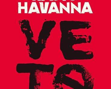 Musiktipp: Radio Havanna - VETO
