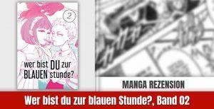 Review zu zu wer bist DU zur BLAUEN stunde?, Band 2