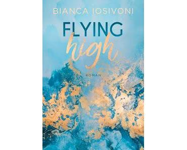 [Rezension] Flying High - Bianca Iosivoni