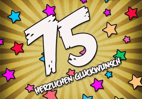 Wünsche Zum 75 Geburtstag