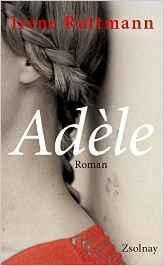 "[Rezension] Irene Ruttmann ""Adele"""