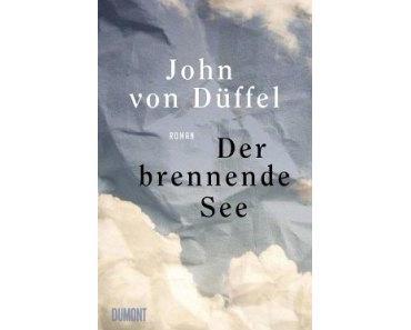 John von Düffel. Der brennende See
