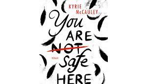 Rezension: (not) safe here Kyrie McCauley