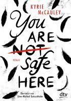 Rezension: You are (not) safe here - Kyrie McCauley