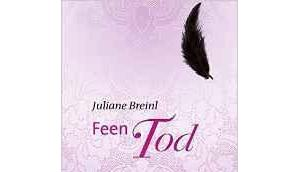 "[Rezension] Juliane Breinl ""Feentod"""