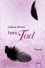 """[Rezension] Juliane Breinl """"Feentod"""""""