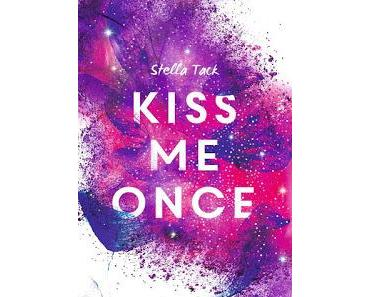 [Rezension] Kiss Me Once, Kiss the Bodyguard, Bd. 1 - Stella Tack