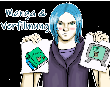 #001 Manga und Verfilmung - Der Mann meines Bruder