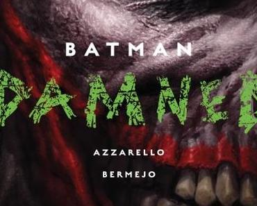 {Rezension} Batman Damned 3 von Brian Azzarello & Lee Bermejo