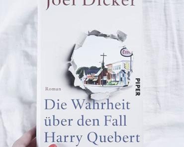 Die Wahrheit über den Fall Harry Quebert | Joel Dicker