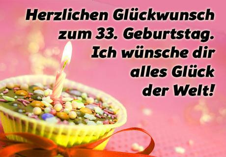 33 Geburtstag Gluckwunsche Und Spruche