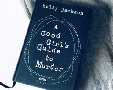 "Rezension | ""A Good Girl's Guide to Murder"" von Holly Jackson"