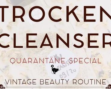 Quarantäne Special: Cleanser aus Trockenzutaten