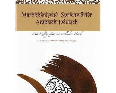 # 235 - Arabische Sprichwörter von Frauen zusammengetragen