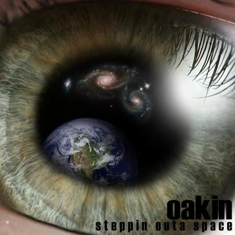 Oakin – Steppin Outta Space | Mixtape
