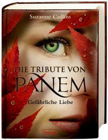 Kürzlich gelesen: 'Die Tribute von Panem – Gefährliche Liebe' von Suzanne Collins