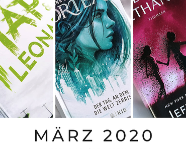 Monatsrückblick | MÄRZ 2020