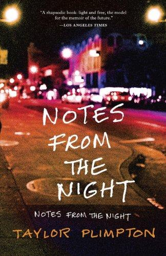 Notes from the Night: A Life After Dark