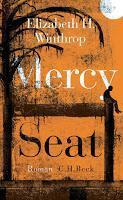 Rezension: Mercy Seat - Elizabeth H. Winthrop