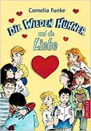 """[Rezension] Cornelia Funke """"Die Wilden Hühner und die Liebe"""""""