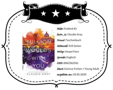 Claudia Gray – A Million Worlds With You