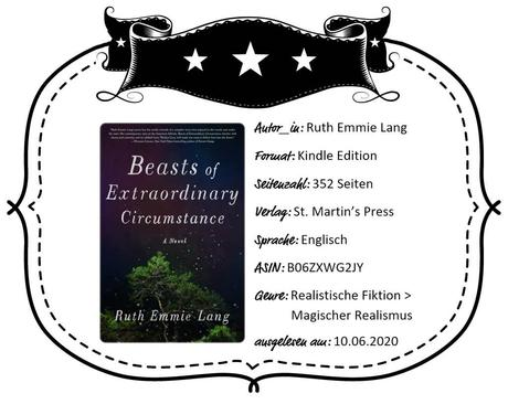 Ruth Emmie Lang – Beasts of Extraordinary Circumstance