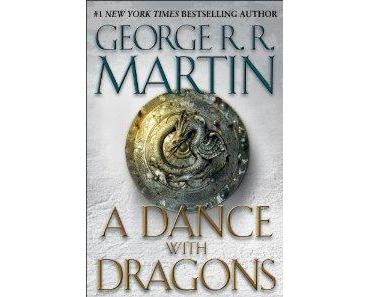 Buchbesprechung: George R. R. Martin - A Dance with Dragons
